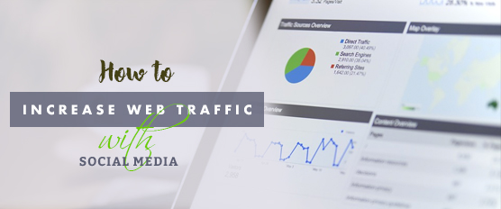 How to Increase Web Traffic With Social Media