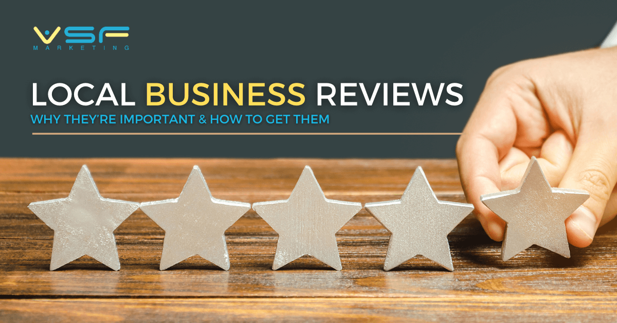 """Featured image for """"Local Business Reviews: Why They're Important & How to Get Them"""""""